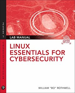 Linux Essentials for Cybersecurity Lab Manual (Pearson IT Cybersecurity Curriculum (ITCC))-cover