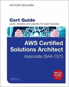 AWS Certified Solutions Architect Associate Exam Cert Guide (Certification Guide)-cover