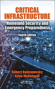 Critical Infrastructure: Homeland Security and Emergency Preparedness, Fourth Edition-cover