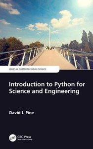 Introduction to Python for Science and Engineering (Series in Computational Physics)-cover