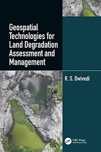 Geospatial Technologies for Land Degradation Assessment and Management-cover