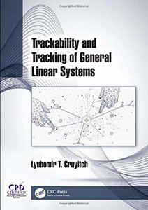 Trackability and Tracking of General Linear Systems (Volume 2)-cover
