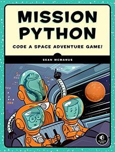Mission Python: Code a Space Adventure Game!-cover