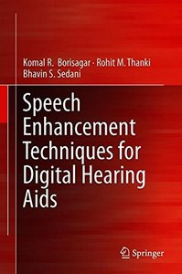 Speech Enhancement Techniques for Digital Hearing Aids-cover