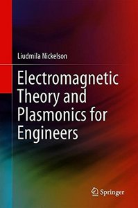 Electromagnetic Theory and Plasmonics for Engineers-cover