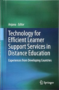 Technology for Efficient Learner Support Services in Distance Education: Experiences from Developing Countries-cover