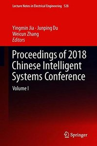 Proceedings of 2018 Chinese Intelligent Systems Conference: Volume I (Lecture Notes in Electrical Engineering)-cover