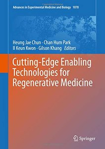 Cutting-Edge Enabling Technologies for Regenerative Medicine (Advances in Experimental Medicine and Biology)-cover