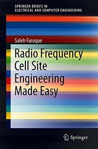 Radio Frequency Cell Site Engineering Made Easy (SpringerBriefs in Electrical and Computer Engineering)-cover