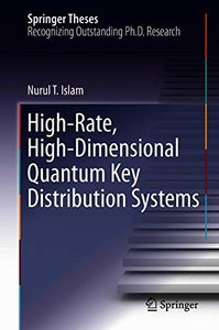 High-Rate, High-Dimensional Quantum Key Distribution Systems (Springer Theses)-cover