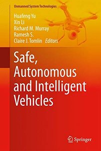 Safe, Autonomous and Intelligent Vehicles (Unmanned System Technologies)-cover