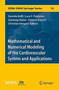 Mathematical and Numerical Modeling of the Cardiovascular System and Applications (SEMA SIMAI Springer Series)-cover