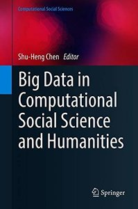 Big Data in Computational Social Science and Humanities (Computational Social Sciences)-cover