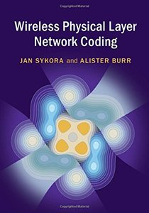 Wireless Physical Layer Network Coding-cover