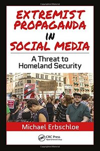 Extremist Propaganda in Social Media: A Threat to Homeland Security-cover