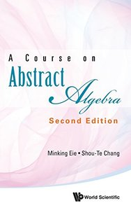A Course on Abstract Algebra, 2/e (Hardcover)-cover