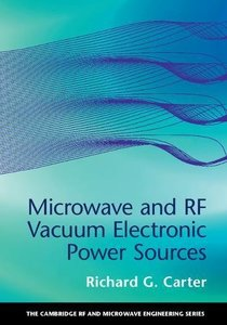 Microwave and RF Vacuum Electronic Power Sources (Hardcover)-cover