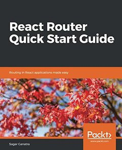 React Router Quick Start Guide: Routing in React applications made easy-cover