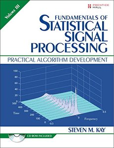 Fundamentals of Statistical Signal Processing, Volume III (Paperback)(美國原版)-cover