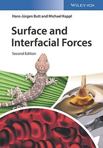 Surface and Interfacial Forces, 2/e (Paperback)
