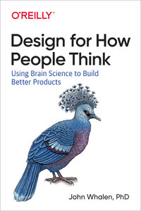 Design for How People Think: Using Brain Science to Build Better Products-cover