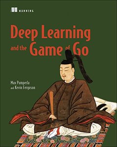 Deep Learning and the Game of Go-cover