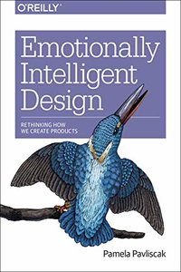 Emotionally Intelligent Design: Rethinking How We Create Products-cover