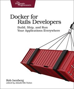 Docker for Rails Developers
