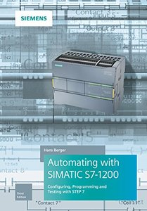 Automating with SIMATIC S7-1200: Configuring, Programming and Testing with STEP 7 Basic-cover