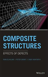 Composite Structures: Effects of Defects-cover