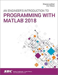An Engineer's Introduction to Programming with MATLAB 2018-cover