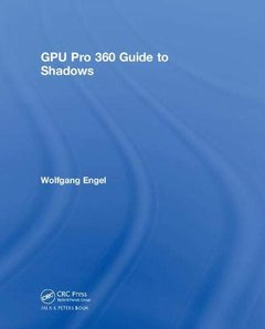 GPU Pro 360 Guide to Shadows (Hardcover)-cover