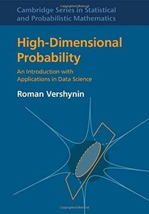 High-Dimensional Probability: An Introduction with Applications in Data Science (Hardcover)-cover