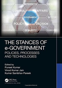 The Stances of e-Government: Policies, Processes and Technologies