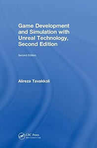 Game Development and Simulation with Unreal Technology, Second Edition-cover
