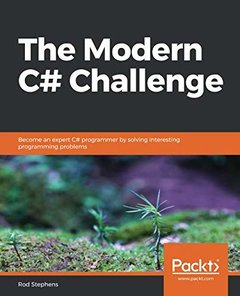 The Modern C# Challenge: Become an expert C# programmer by solving interesting programming problems-cover