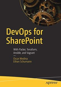 DevOps for SharePoint: With Packer, Terraform, Ansible, and Vagrant-cover