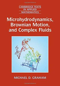 Microhydrodynamics, Brownian Motion, and Complex Fluids (Cambridge Texts in Applied Mathematics)-cover