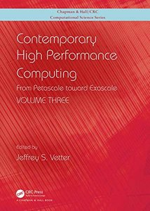 Contemporary High Performance Computing: From Petascale toward Exascale, Volume 3 (Chapman & Hall/CRC Computational Science)-cover
