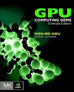 GPU Computing Gems Emerald Edition (Applications of GPU Computing Series)-cover