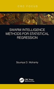 Swarm Intelligence Methods for Statistical Regression-cover