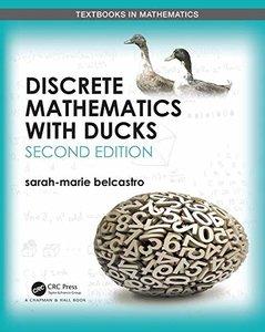 Discrete Mathematics with Ducks (Textbooks in Mathematics)-cover