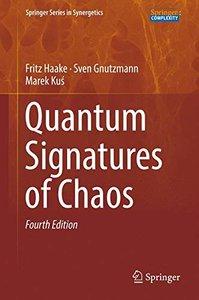 Quantum Signatures of Chaos (Springer Series in Synergetics)