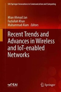 Recent Trends and Advances in Wireless and IoT-enabled Networks (EAI/Springer Innovations in Communication and Computing)-cover