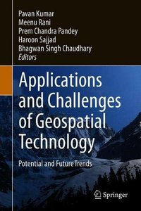 Applications and Challenges of Geospatial Technology: Potential and Future Trends-cover