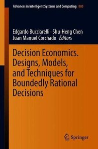 Decision Economics. Designs, Models, and Techniques  for Boundedly Rational Decisions (Advances in Intelligent Systems and Computing)-cover