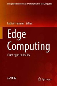 Edge Computing: From Hype to Reality (EAI/Springer Innovations in Communication and Computing)-cover