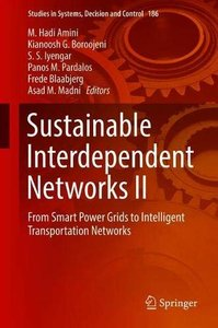 Sustainable Interdependent Networks II: From Smart Power Grids to Intelligent Transportation Networks (Studies in Systems, Decision and Control)-cover