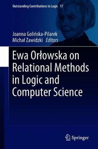 Ewa Orłowska on Relational Methods in Logic and Computer Science (Outstanding Contributions to Logic)-cover