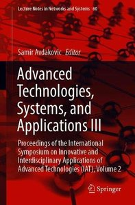 Advanced Technologies, Systems, and Applications III: Proceedings of the International Symposium on Innovative and Interdisciplinary Applications of ... 2 (Lecture Notes in Networks and Systems)-cover